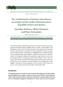commercialization of the graffiti subculture The mediatization of deviant subcultures: an analysis of the media-related practices of graffiti writers and skaters.